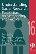 Understanding Social Research ebook by George McKenzie,Jane Powell,Robin Usher
