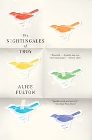 The Nightingales of Troy ebook by Alice Fulton