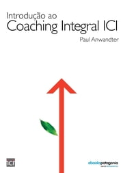 Introducao ao integral coaching ICI ebook by Paul Anwandter