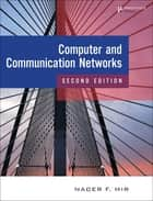 Computer and Communication Networks ebook by Nader F. Mir