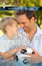Summer With A French Surgeon ebook by Margaret Barker