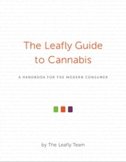 The Leafly Guide to Cannabis ebook by Sam Martin