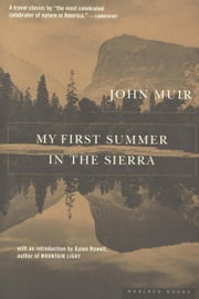 My First Summer in the Sierra ebook by John Muir,Galen Rowell