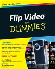 Flip Video For Dummies ebook by Joe Hutsko,Drew Davidson