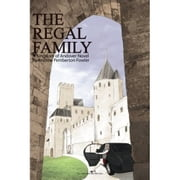 The Regal Family: A Kingdom of Andover Novel (Chapter 3) ebook by Andrew Pemberton-Fowler