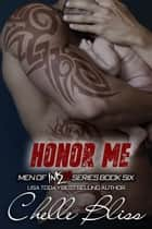 Honor Me eBook par Chelle Bliss