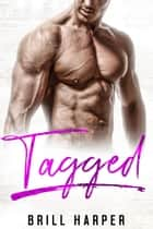 Tagged: A Blue Collar Bad Boys Christmas - Blue Collar Bad Boys, #6 ebook by Brill Harper