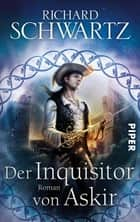 Der Inquisitor von Askir - Die Götterkriege 5 ebook by Richard Schwartz