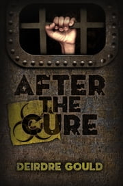 After the Cure ebook by Deirdre Gould