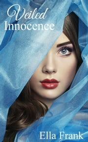 Veiled Innocence ebook by Ella Frank