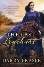 The Last Truehart ebook by