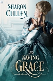His Saving Grace 電子書籍 Sharon Cullen