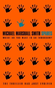 Spares ebook by Michael Marshall Smith