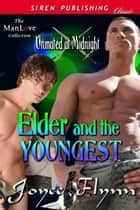 Elder and the Youngest ebook by Joyee Flynn