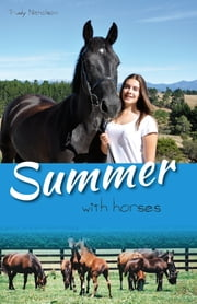 Summer with Horses - Book 2 - White Cloud Station ebook by Trudy Nicholson