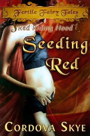 Seeding Red ebook by Cordova Skye
