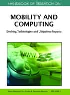 Handbook of Research on Mobility and Computing ebook by Maria Manuela Cruz-Cunha,Fernando Moreira