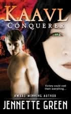 Kaavl Conqueror ebook by Jennette Green