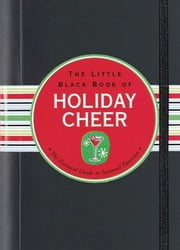 The Little Black Book of Holiday Cheer ebook by Virginia Reynolds
