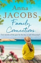 Family Connections ebook by Anna Jacobs