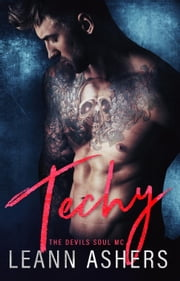 Techy - Devils Souls MC, #2 ebook by LeAnn Ashers