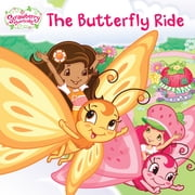 The Butterfly Ride ebook by Amy Ackelsberg,Saxton Moore,Nicole Balick