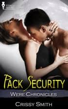Pack Security ebook by Crissy Smith