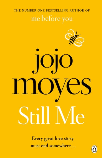 Still Me - Discover the love story that captured 21 million hearts ebook by Jojo Moyes