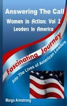 Answering the Call: Women in Action, Vol 2: Women in America ebook by Margo Armstrong
