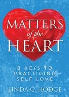 Matters of the Heart ebook by
