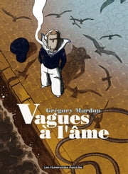 Vagues à l'âme ebook by Gregory Mardon