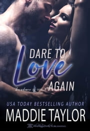 Dare to Love Again ebook by Maddie Taylor