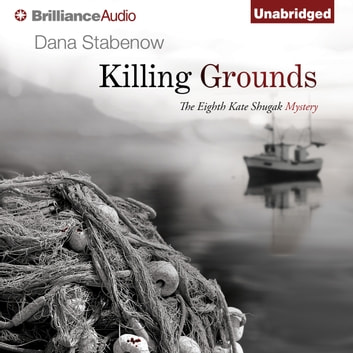 Killing Grounds audiobook by Dana Stabenow
