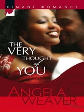 The Very Thought Of You ebook by Angela Weaver