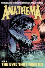 Anathema ebook by Rachel Deering,Chris Mooneyham,Wesley St. Claire