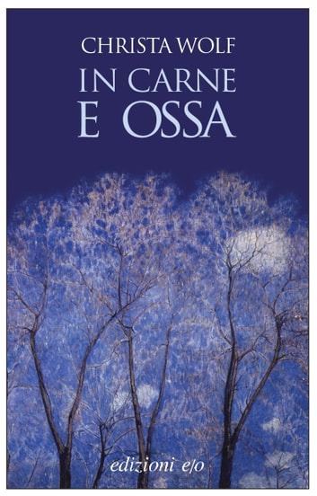 In carne e ossa ekitaplar by Christa Wolf