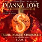 Treoir Dragon Chronicles of the Belador World: Book 2 Áudiolivro by Dianna Love