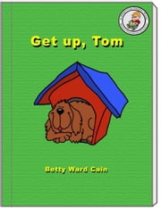 Get Up Tom ebook by Betty Ward Cain
