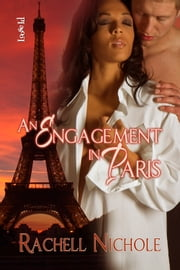 An Engagement in Paris ebook by Rachell Nichole