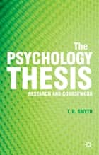 The Psychology Thesis ebook by Professor Thomas R. Smyth