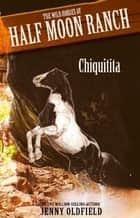 Chiquitita - Book 3 ebook by Jenny Oldfield