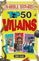 Horrible Histories: Top 50 Villains ebook by Terry Deary