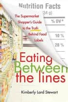 Eating Between the Lines ebook by Kimberly Lord Stewart