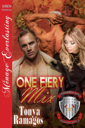 One Fiery Mix ebook by Tonya Ramagos