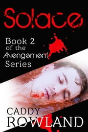 Solace ebook by Caddy Rowland