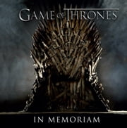 Game of Thrones: In Memoriam ebook by