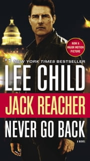 Never Go Back (with bonus novella High Heat) - A Jack Reacher Novel ebook by Kobo.Web.Store.Products.Fields.ContributorFieldViewModel