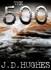 The 500 ebook by J.D. Hughes