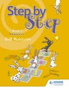 Step by Step Book 4 eBook by Gill Matthews