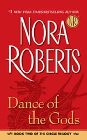 Dance of the Gods ebook by Nora Roberts
